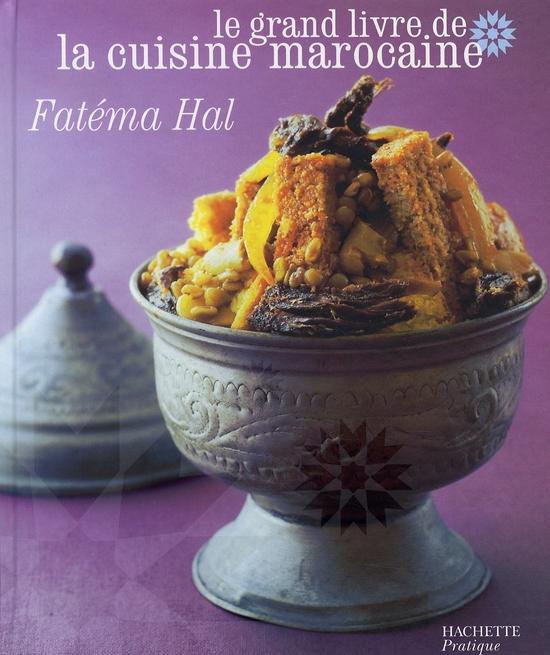 Le Grand Livre De La Cuisine Marocaine