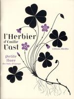 Couverture de L'herbier d'Emilie Vast ; petite flore des bois d'Europe