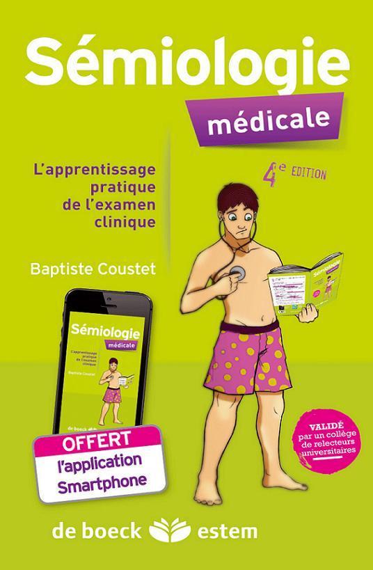 Semiologie Medicale ; L'Apprentissage Pratique De L'Examen Clinique (4e Edition)
