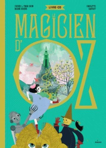 magicien d'Oz (Le) | Rovere, Maxime. Auteur