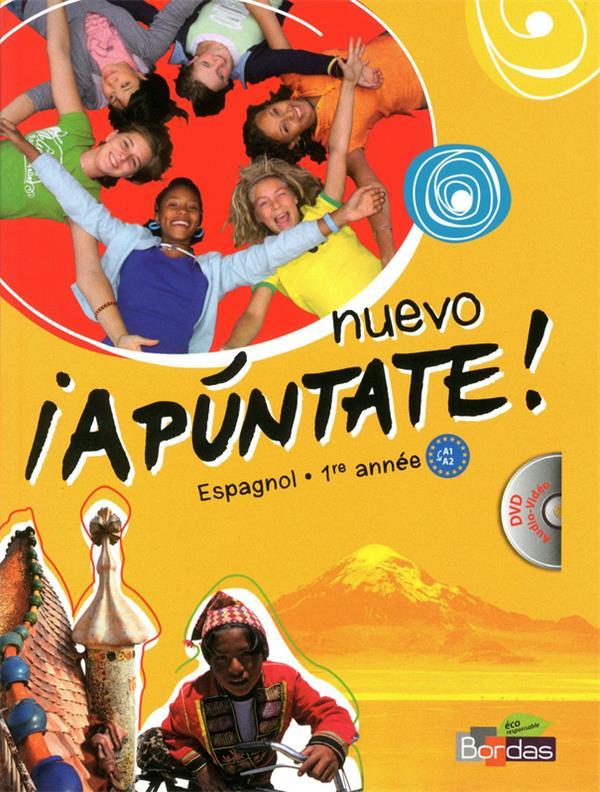 Nuevo Apuntate ! Espagnol ; 1ere Annee