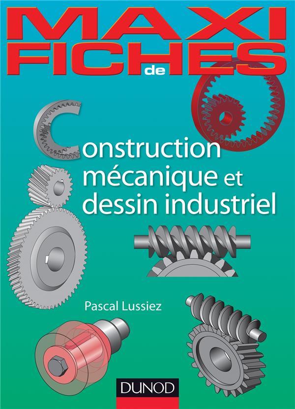 Construction Mecanique Et De Dessin Industriel En 44 Fiches