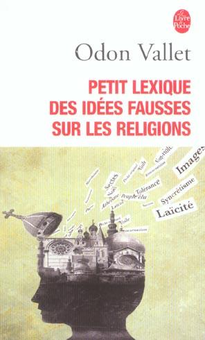 Petit Lexique Des Idees Fausses Sur La Religion