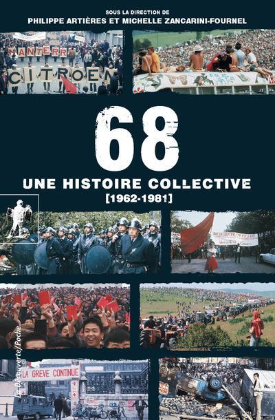 68, UNE HISTOIRE COLLECTIVE (1962-1981)
