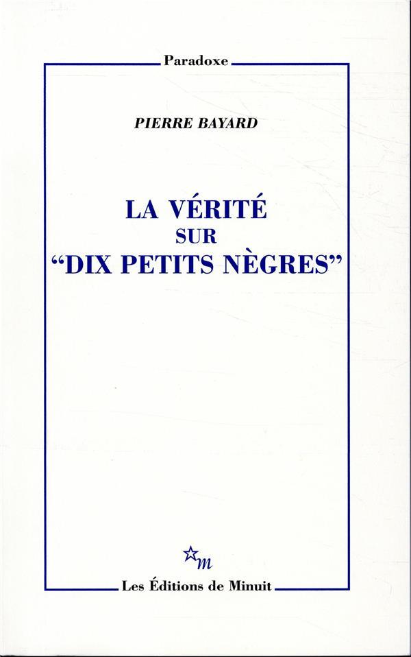 """LA VERITE SUR """"DIX PETITS NEGRES"""