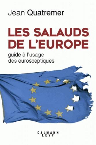 LES SALAUDS DE L'EUROPE
