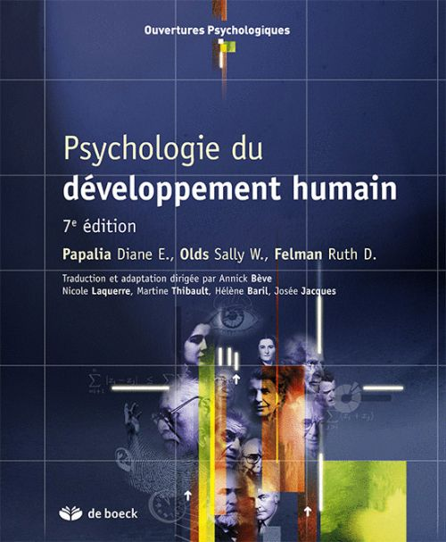 Psychologie Du Developpement Humain (7e Edition)
