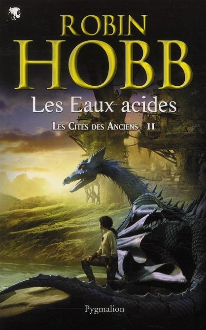 Eaux acides (Les ) | Hobb, Robin. Auteur