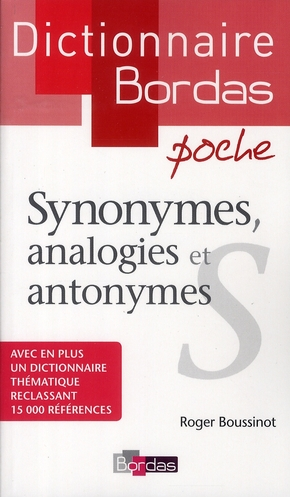 Dictionnaire Bordas Poche ; Synonymes, Analogies Et Antonymes