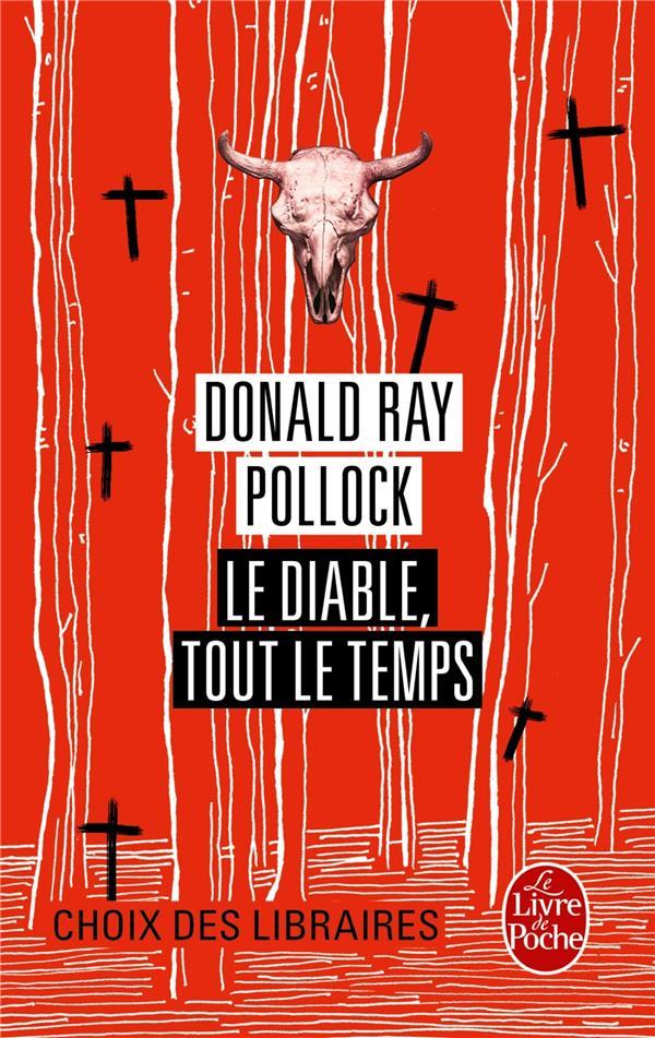 diable, tout le temps (Le) : roman | Pollock, Donald Ray. Auteur