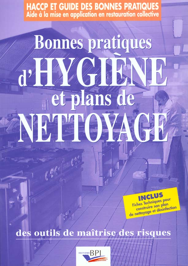 Bonnes Pratiques D'Hygienes Et Plans De Nettoyage
