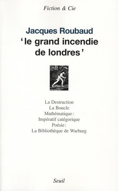 LE GRAND INCENDIE DE LONDRES