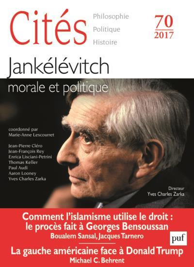 CITES 70 : JANKELEVITCH, MORALE ET POLITIQUE