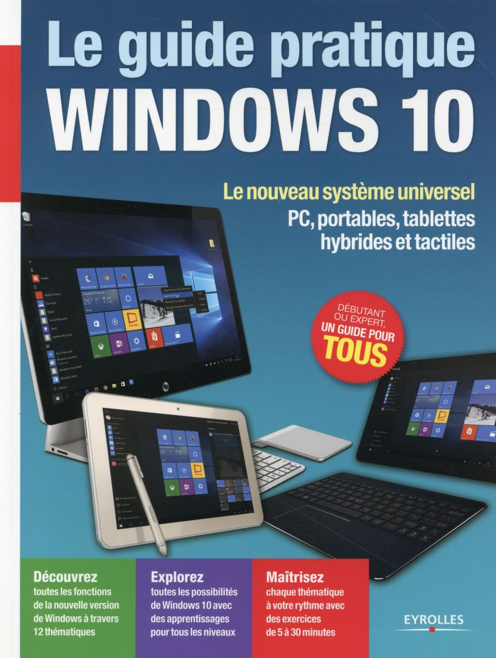 guide pratique Windows 10 (Le) | Neuman, Fabrice