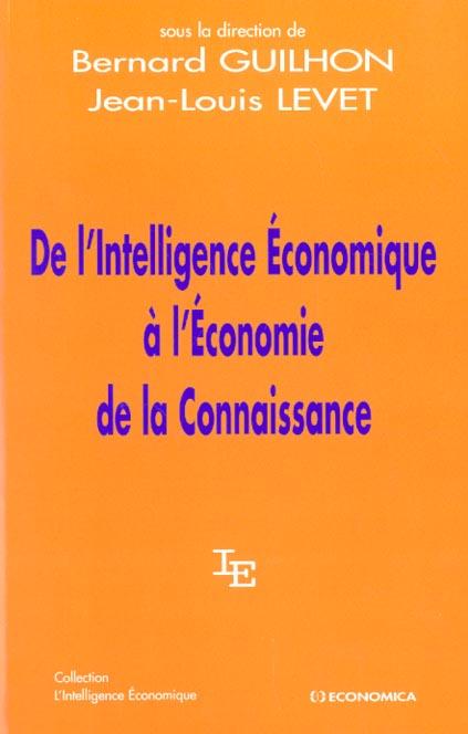 De L'Intelligence Economique A L'Economie De La Connaissance