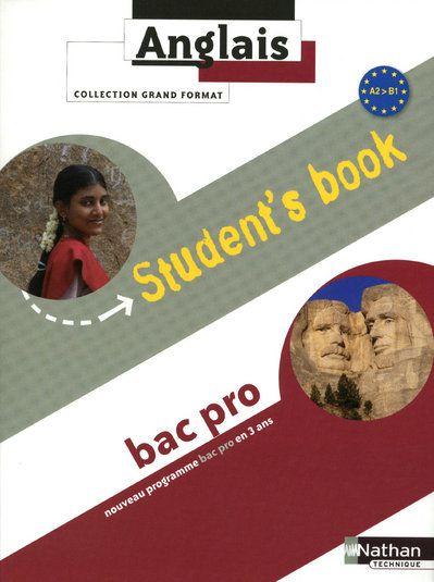 Anglais ; Bac Pro ; Niveau A2 A B1 ; Student'S Book (Edition 2010)
