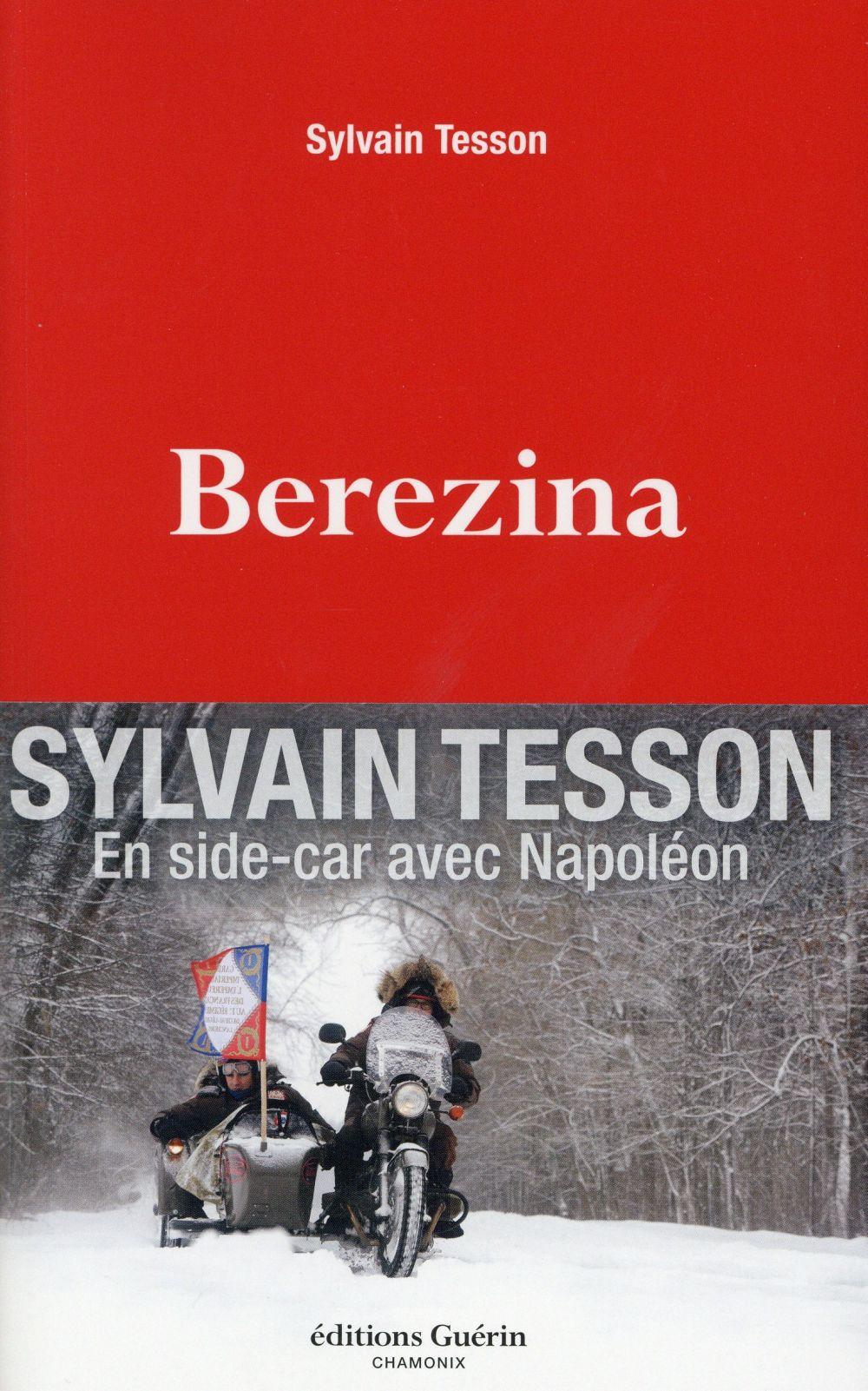 Berezina | Tesson, Sylvain. Auteur