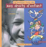Couverture de Le premier livre de mes droits d'enfants (édition 2010)