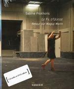 le fil d'ulysse - retour sur maguy marin - Sabine Prokhoris