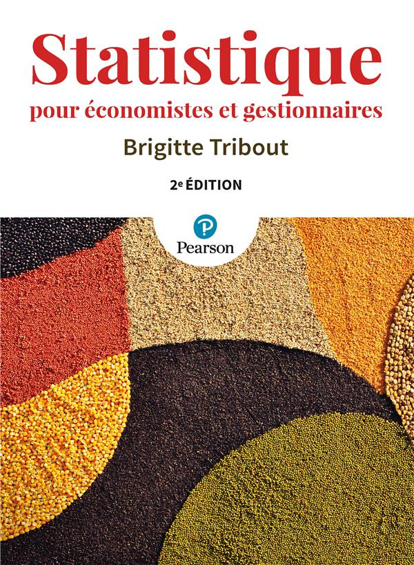 Statistique Pour Economistes Et Gestionnaires (2e Edition)