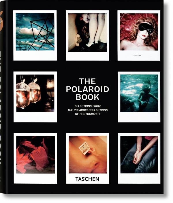 Polaroid book (The) : Selections from the Polaroid collections of photography | Hitchcock, Barbara. Auteur