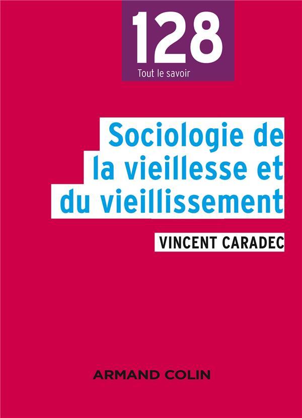 SOCIOLOGIE DE LA VIEILLESSE ET DU VIEILLISSEMENT