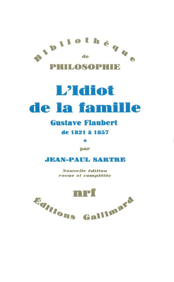 L'IDIOT DE LA FAMILLE T1                  (FLAUBERT)