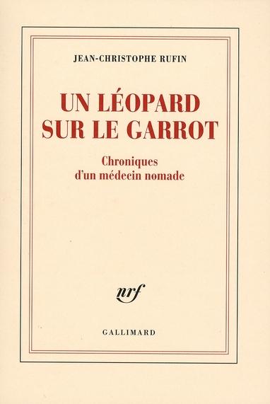 Un-Léopard-sur-le-garrot--:-Chroniques-d'un-médecin-nomade