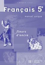 Fleurs D Encre Francais 5eme Livre Du Professeur Bertagna C