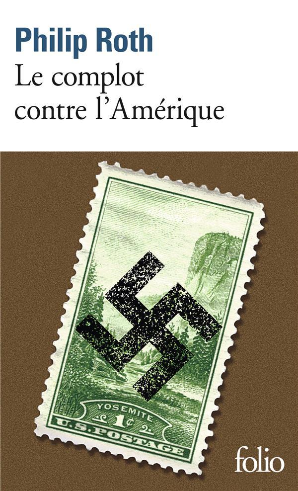 LE COMPLOT CONTRE L'AMERIQUE