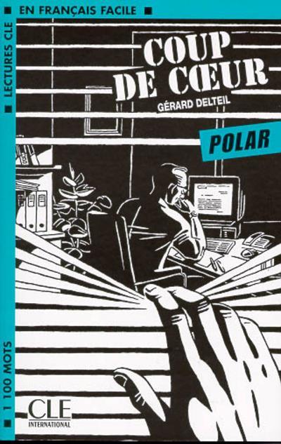Lcf Polar Coup De Coeur  Niveau 2 - 1100 Mots