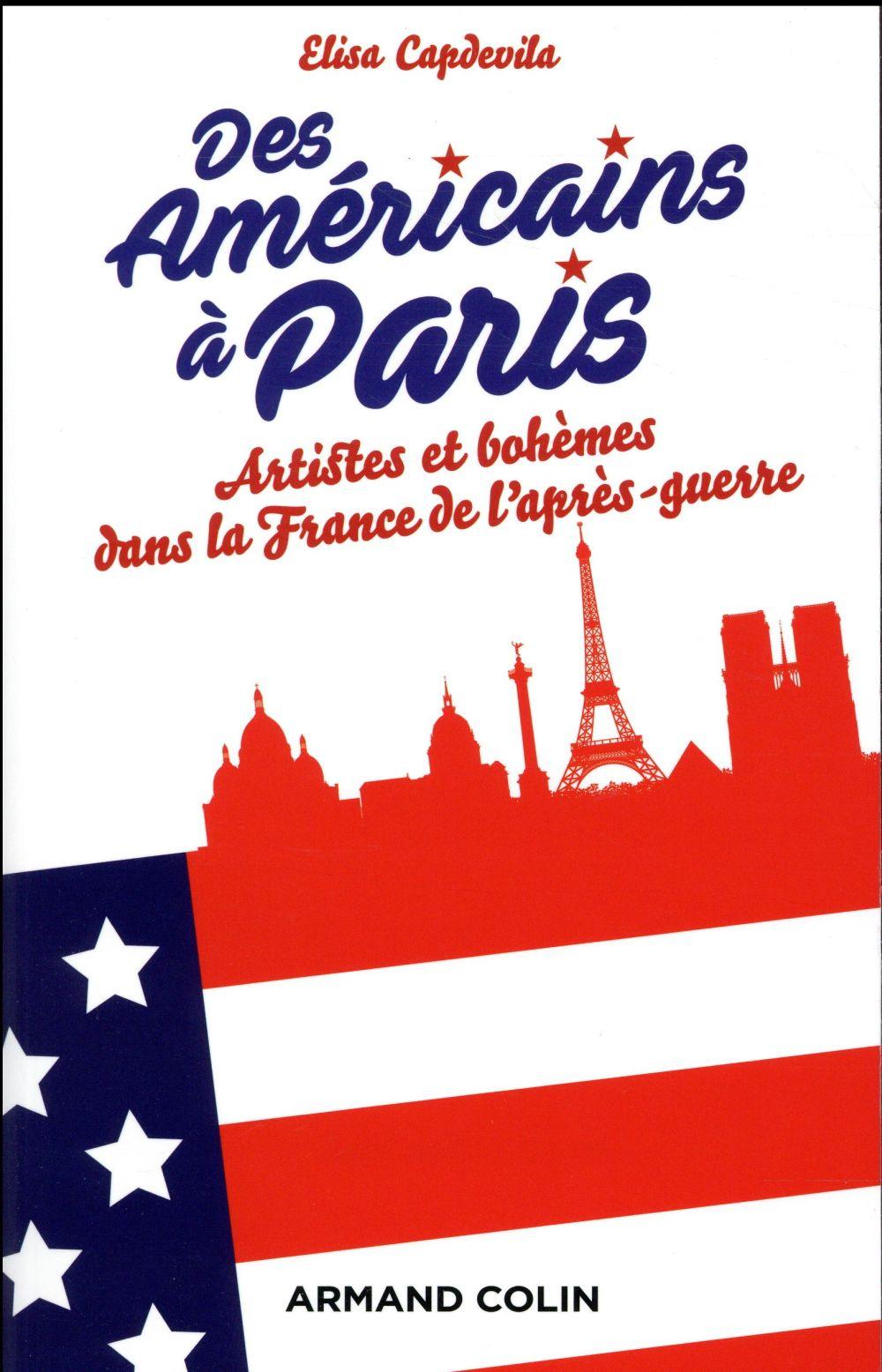 Des américains à Paris ; artistes et bohèmes dans la France de l'après-guerre