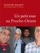 UN PETIT TOUR AU PROCHE-ORIENT
