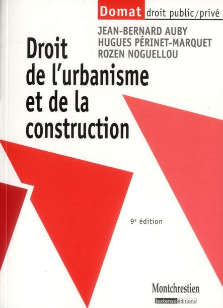 Le Droit De L'Urbanisme Et De La Construction (9e Edition)