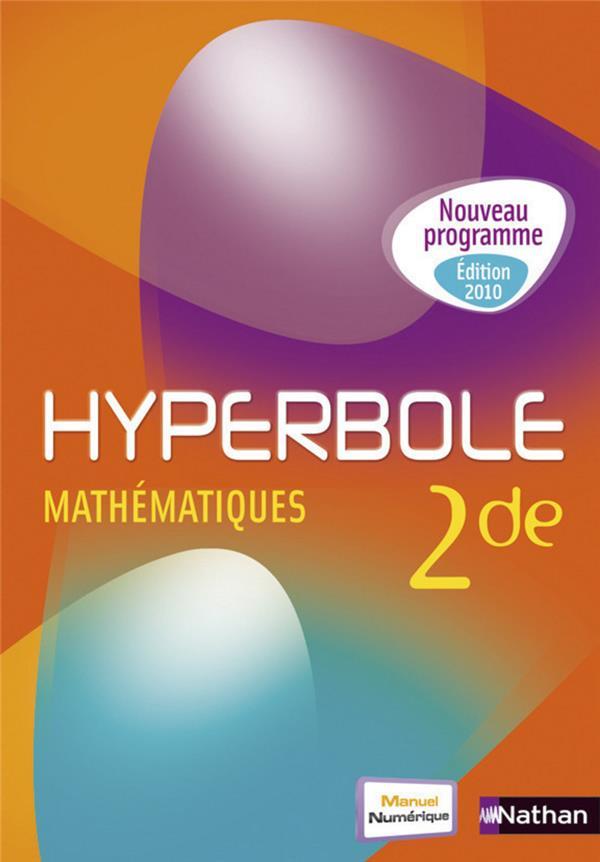 Hyperbole Mathematiques 2de 2010 Grand Format