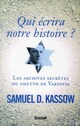 QUI ECRIRA NOTRE HISTOIRE ? LES ARCHIVES SECRETES DU GHETTO DE VARSOVIE