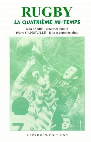 Rugby ; la quatrième mi-temps