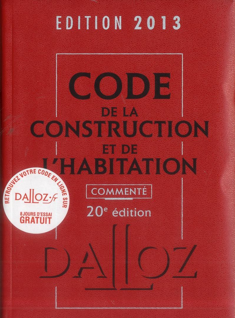 Code De La Construction Et De L'Habitation Commente (Edition 2013)