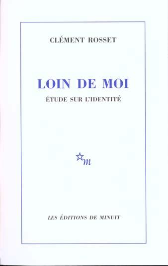 LOIN DE MOI : ETUDE SUR L'IDENTITE