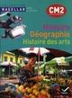 Magellan ; histoire-géographie, histoire des arts ; CM2 ; livre de l'élève (édition 2011)