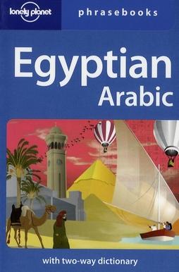 Egyptian Arabic Phrasebook 3ed -Anglais-