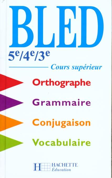 Bled 5e A 3e / Bep / Cours Superieur - Livre De L'Eleve - Edition 2000