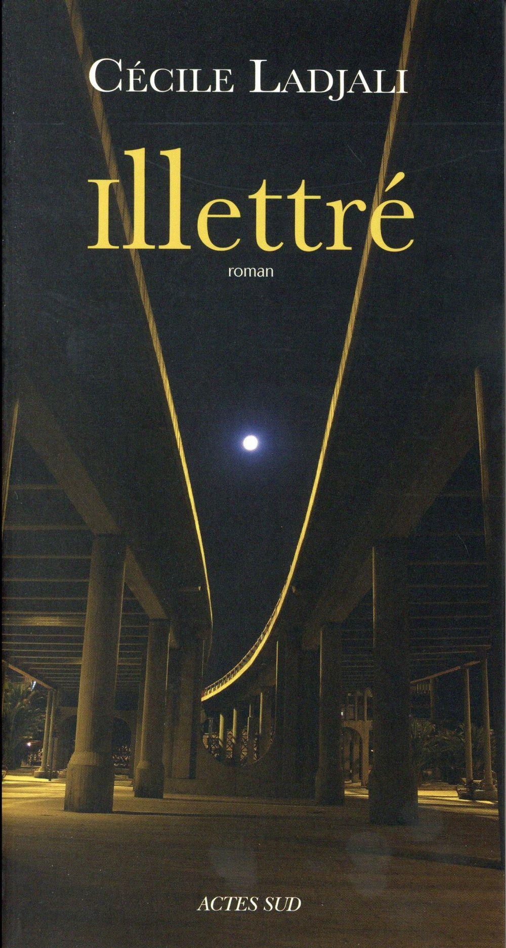 Illettré : roman / Cécile Ladjali | Ladjali, Cécile