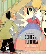 contes de la rue Broca ; int�grale - Pierre Gripari