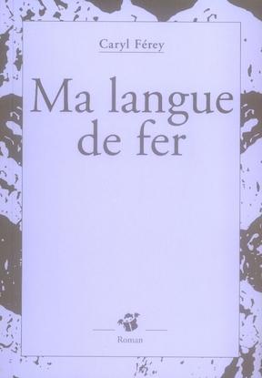 Ma-langue-de-fer