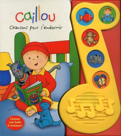 Caillou ; Chansons Pour S'Endormir