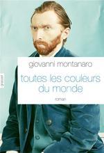 toutes les couleurs du monde - Giovanni Montanaro