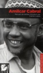 Couverture de Amilcar Cabral. Recueil De Textes Introduit Par Carlos Lopes