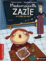 mademoiselle Zazie a-t-elle un zizi ? - Thierry Lenain