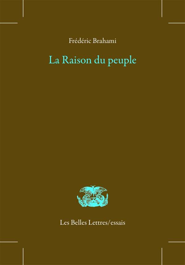 LA RAISON DU PEUPLE : UN HERITAGE DE LA REVOLUTION FRANCAISE (1789-1848)